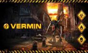 In addition to the game Crystal-Maze for Android phones and tablets, you can also download Vermin for free.