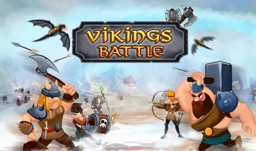 Download Vikings battle Android free game. Get full version of Android apk app Vikings battle for tablet and phone.