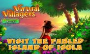 In addition to the game Real Football 2013 for Android phones and tablets, you can also download Virtual Villagers: Origins for free.