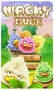 In addition to the game Zum Zum for Android phones and tablets, you can also download Wacky Duck for free.