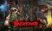 In addition to the game  for Android phones and tablets, you can also download Watchtower The Last Stand for free.