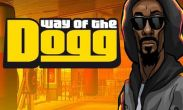 In addition to the game  for Android phones and tablets, you can also download Way of the Dogg for free.