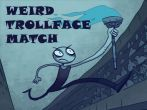 In addition to the game Phys Run for Android phones and tablets, you can also download Weird Trollface match: Odd! for free.