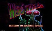 In addition to the game Dead Trigger for Android phones and tablets, you can also download Weird Worlds for free.