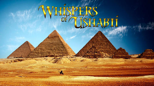 Download Whispers of ushabti Android free game. Get full version of Android apk app Whispers of ushabti for tablet and phone.