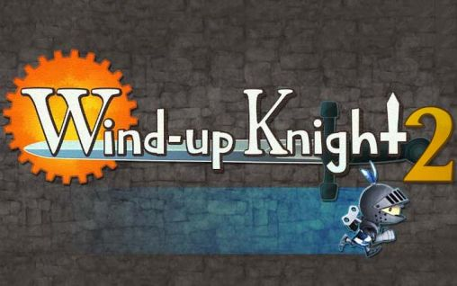 Download Wind-up knight 2 Android free game. Get full version of Android apk app Wind-up knight 2 for tablet and phone.