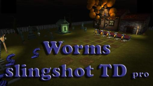 Download Worms slingshot TD pro Android free game. Get full version of Android apk app Worms slingshot TD pro for tablet and phone.