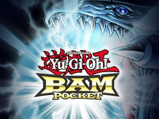 Download Yu-Gi-Oh! Bam: Pocket Android free game. Get full version of Android apk app Yu-Gi-Oh! Bam: Pocket for tablet and phone.