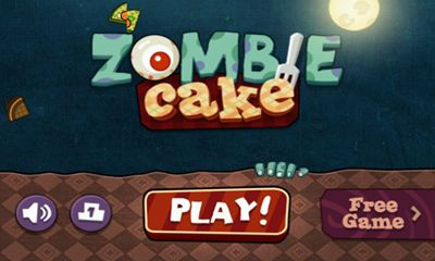 Screenshots of the Zombie Cake for Android tablet, phone.