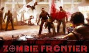 In addition to the game FIFA 12 for Android phones and tablets, you can also download Zombie Frontier for free.