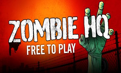 Download Zombie HQ Android free game. Get full version of Android apk app Zombie HQ for tablet and phone.