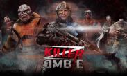 Zombie killer free download. Zombie killer full Android apk version for tablets and phones.