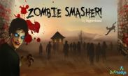 In addition to the game Race n Chase - 3D Car Racing for Android phones and tablets, you can also download Zombie Smasher! for free.