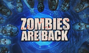 In addition to the game Alchemy Classic for Android phones and tablets, you can also download Zombies are back for free.