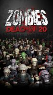 In addition to the game Boule Deboule for Android phones and tablets, you can also download Zombies: Dead in 20 for free.