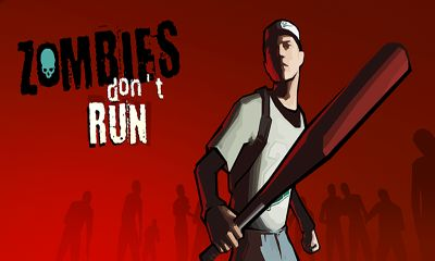 Download Zombies Don't Run Android free game. Get full version of Android apk app Zombies Don't Run for tablet and phone.