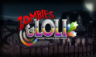 Download Zombies Loli Android free game. Get full version of Android apk app Zombies Loli for tablet and phone.