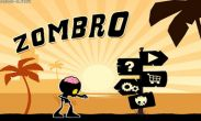 In addition to the game Downhill Champion for Android phones and tablets, you can also download Zombro for free.