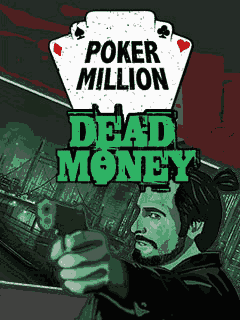 Download free mobile game: PokerMillion: Dead Money - download free games for mobile phone