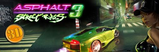 Mobile game Asphalt: Street Rules 3 3D - screenshots. Gameplay Asphalt: Street Rules 3 3D