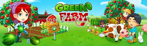 Mobile game Green Farm - screenshots. Gameplay Green Farm