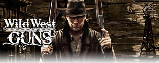 Mobile game Wild West Guns - screenshots. Gameplay Wild West Guns