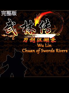 Download free mobile game: Wu Lin Chuan of Swords Rivers - download free games for mobile phone