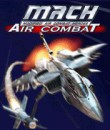 In addition to the  game for your phone, you can download M.A.C.H Air Combat for free.