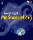 In addition to the  game for your phone, you can download Good Night: Mr. Snoozleberg for free.