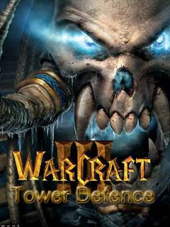 Download free mobile game: WarCraft 3: Tower defence - download free games for mobile phone