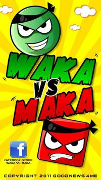 Download free mobile game: Waka vs Maka - download free games for mobile phone