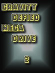 In addition to the  game for your phone, you can download Gravity Defied: Mega Drive 2 for free.