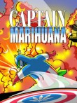 In addition to the  game for your phone, you can download Captain Marihuana for free.