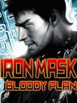 In addition to the  game for your phone, you can download Iron Mask: Bloody Plan for free.