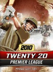 In addition to the  game for your phone, you can download Twenty 20: Premier League 2010 for free.