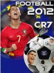 In addition to the  game for your phone, you can download Cristiano Ronaldo Football 2012 for free.
