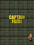 In addition to the  game for your phone, you can download Captain Fatal 3D for free.