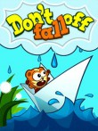 In addition to the  game for your phone, you can download Don't Fall Off for free.