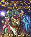 In addition to the  game for your phone, you can download Quest For Alliance 2 The Dark World for free.