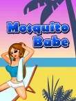 In addition to the  game for your phone, you can download Mosquito Babe for free.