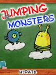 In addition to the  game for your phone, you can download Jumping Monsters for free.