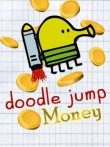 In addition to the  game for your phone, you can download Doodle Jump: Money for free.