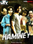 In addition to the  game for your phone, you can download Kaminey for free.