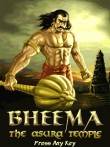 In addition to the  game for your phone, you can download Bheema. The Asura Temple for free.