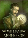 In addition to the  game for your phone, you can download William Sphereson for free.