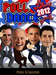 In addition to the  game for your phone, you can download Poll Dance 2012 for free.