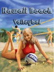 In addition to the  game for your phone, you can download Hawaii Beach Volleyball for free.