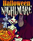 In addition to the  game for your phone, you can download Halloween Nightmare for free.