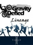 In addition to the  game for your phone, you can download Gravity Defied Lineage for free.