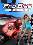 In addition to the  game for your phone, you can download Pro Bike Racing for free.
